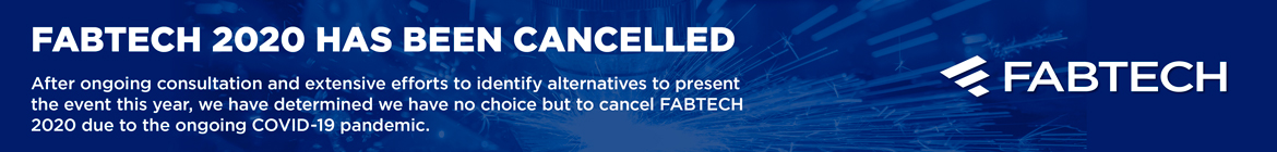 FABTECH 2020 Cancelled